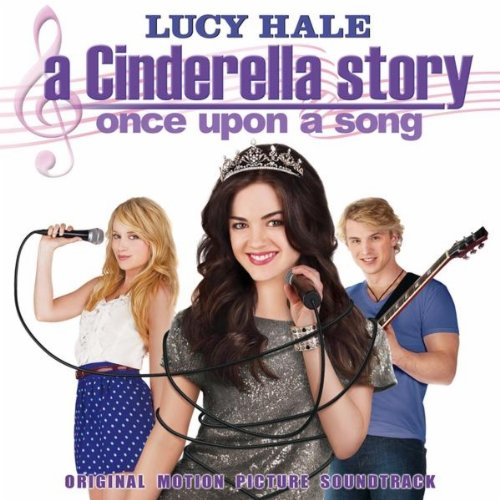 A Cinderella Story: Once Upon A Song Soundtrack ...